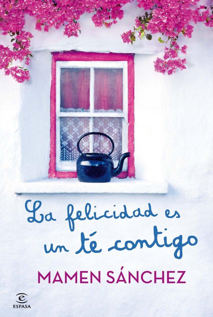 Felicidad es un te contigo,la