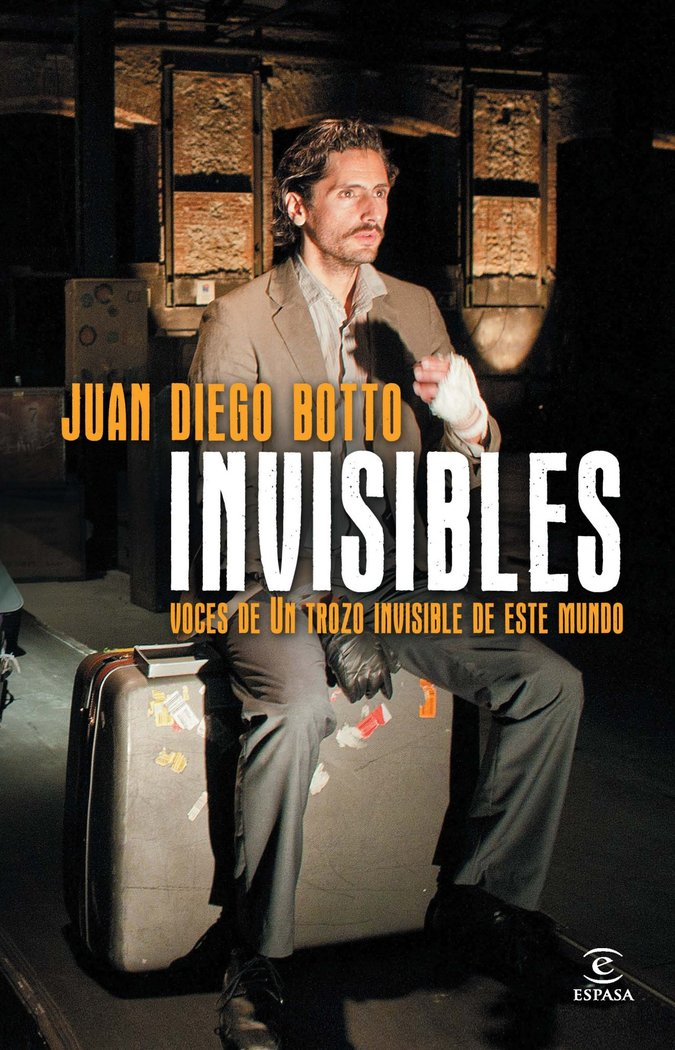 Invisibles voces de un trozo invisible de este mundo