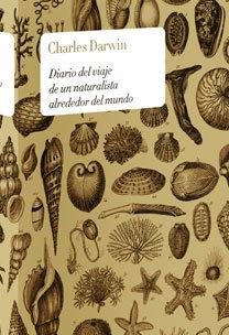 Diario del viaje de un naturalista alrededor mundo