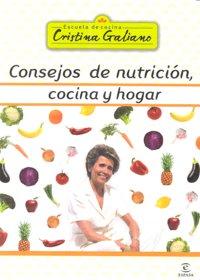 Consejos de nutricion cocina y hogar de cristina galiano