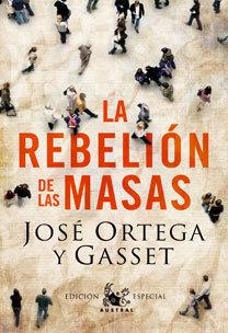 Rebelion de las masas ed.especial