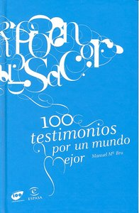 100 testimonios para un mundo