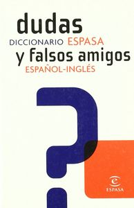 Dic.dudas y falsos amigos español-ingles