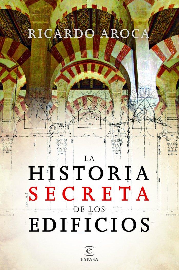 Historia secreta de los edificios,la