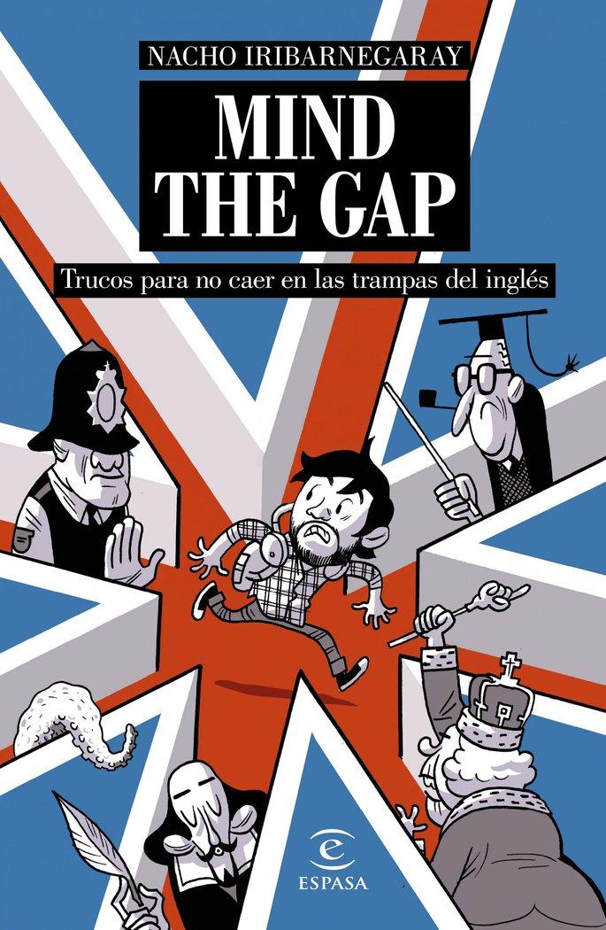 Mind the gap trucos para no caer en las trampas del ingles
