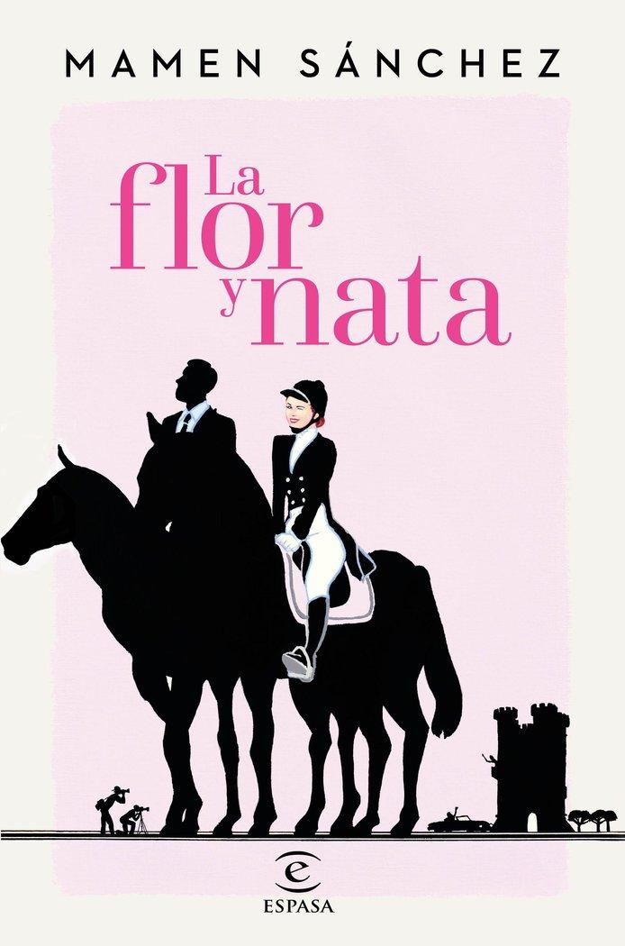 Flor y nata,la