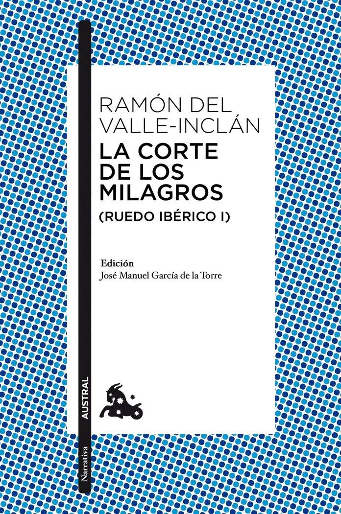 Corte de los milagros,la ruedo iberico i