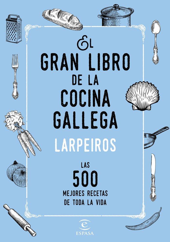 Gran libro de la cocina gallega,el