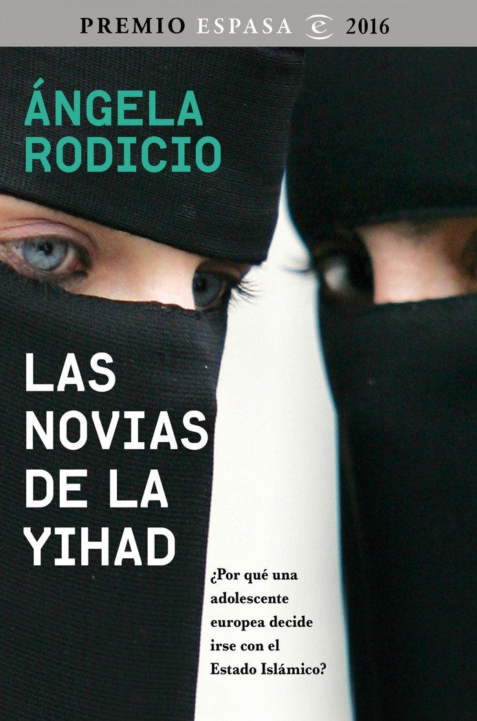 Novias de la yihad,las premio espasa 2016
