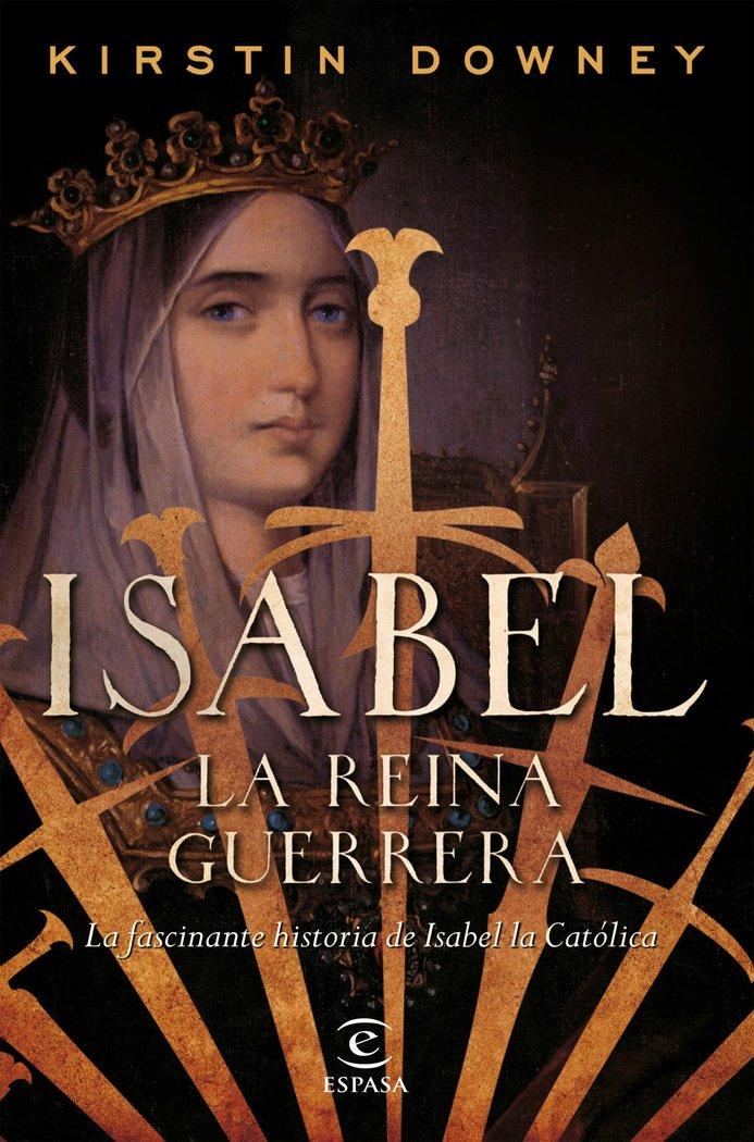 Isabel la reina guerrera