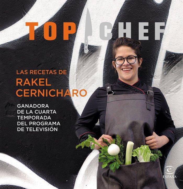 Recetas de rakel cernicharro top chef 2017
