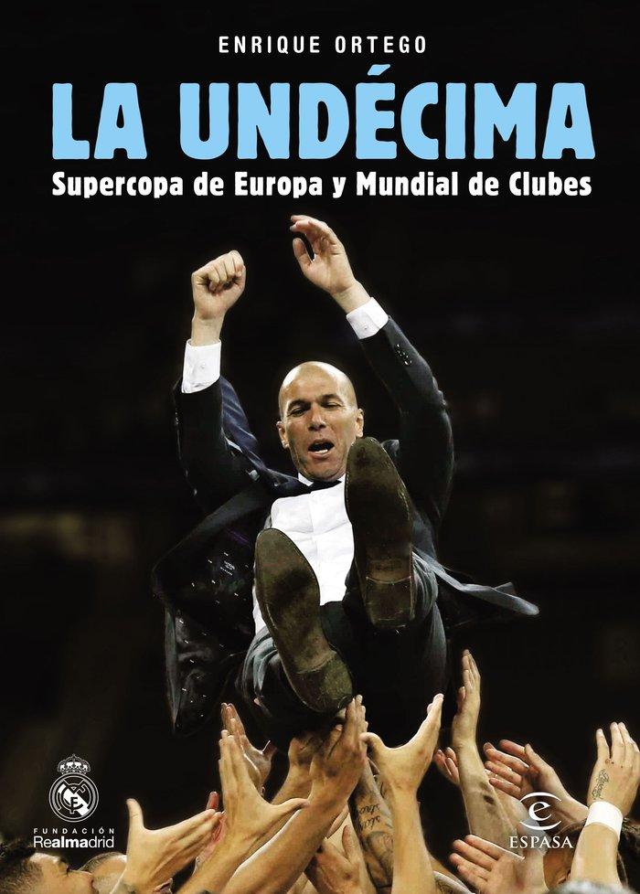 Undecima supercopa de europa y mundial de clubes