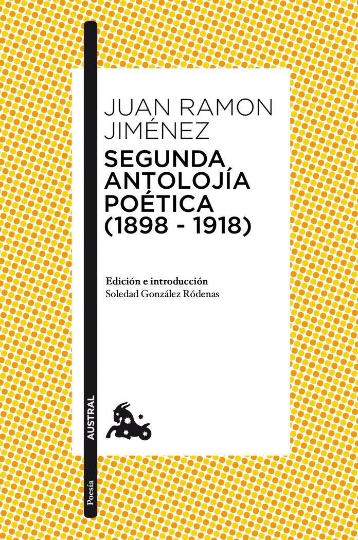 Segunda antolojia poetica 1898 1918