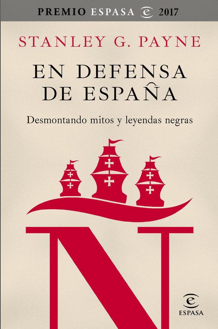 En defensa de españa premio espasa 2017