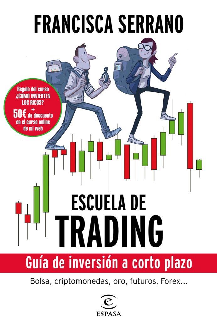 Escuela de trading guia de inversion a co