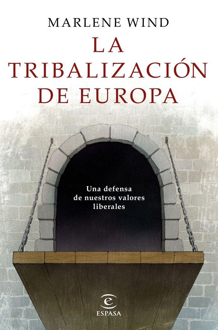 Tribalizacion de europa,la