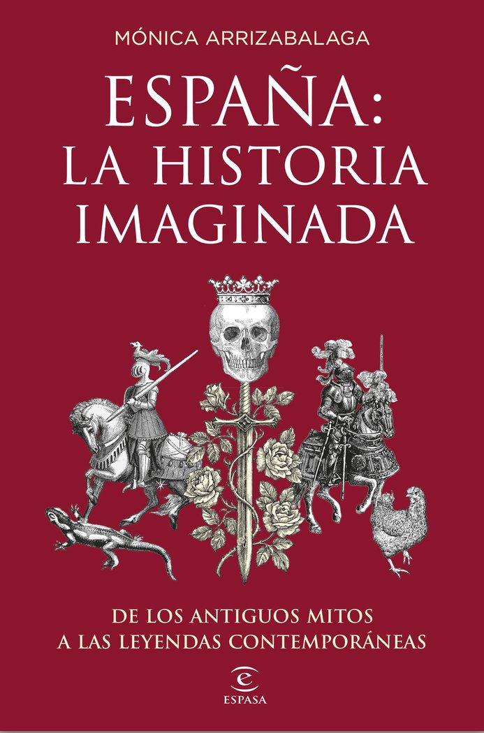 EspaÑa la historia imaginada