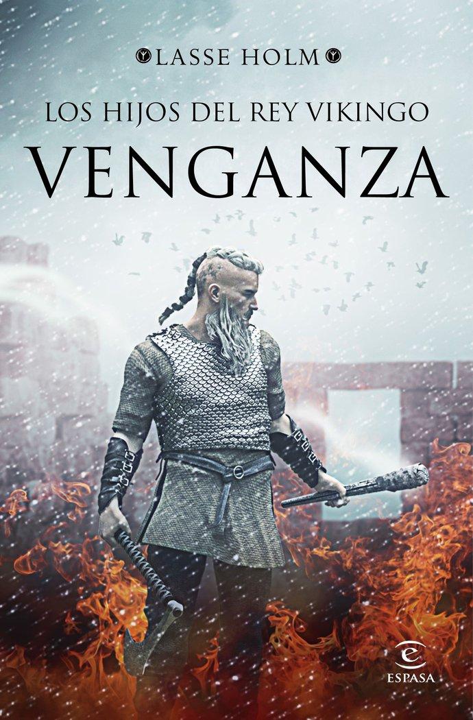 Hijos del rey vikingo venganza,los