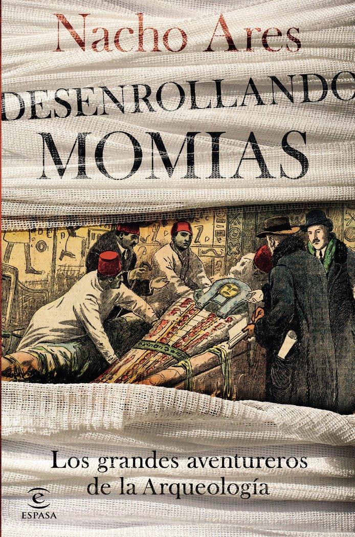 Desenrollando momias los grandes aventureros