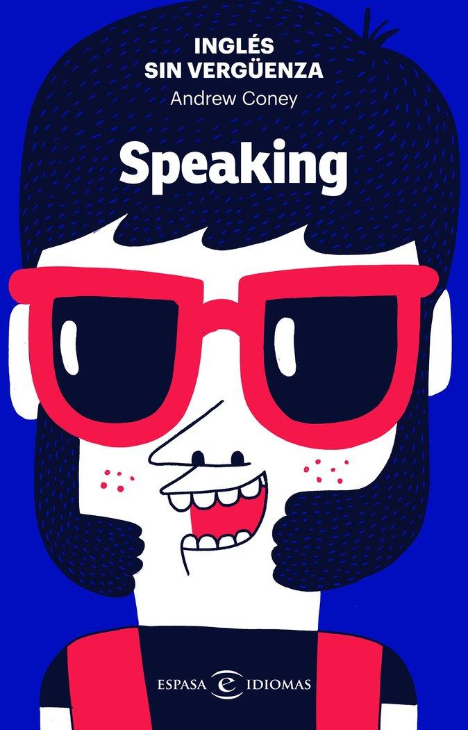 INGLES SIN VERGÜEN SPEAKING
