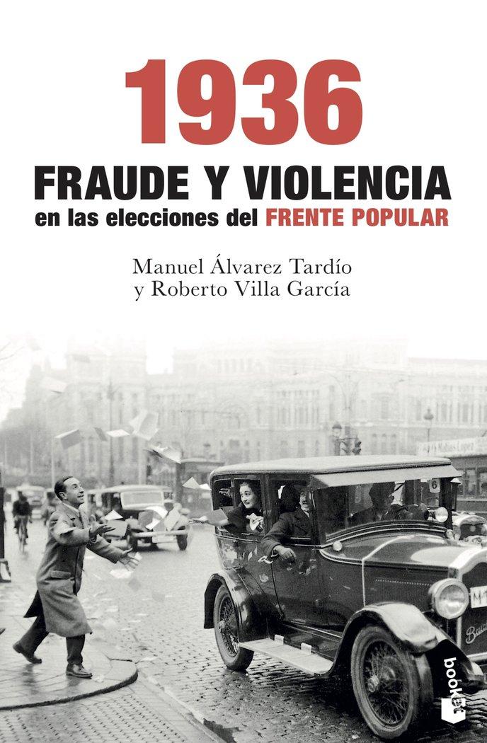 1936 fraude y violencia en las elecciones del frente popul