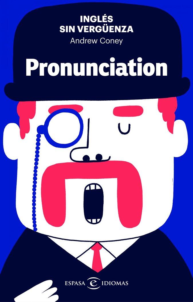 Ingles sin verguenza pronunciation