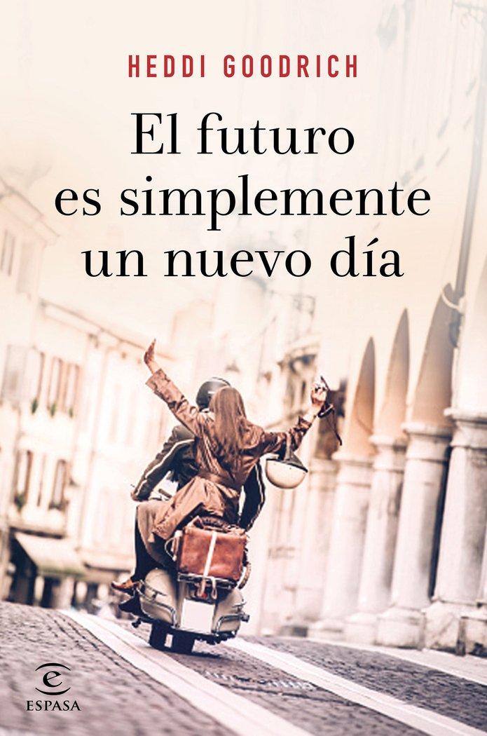 Futuro es simplemente un nuevo dia,el