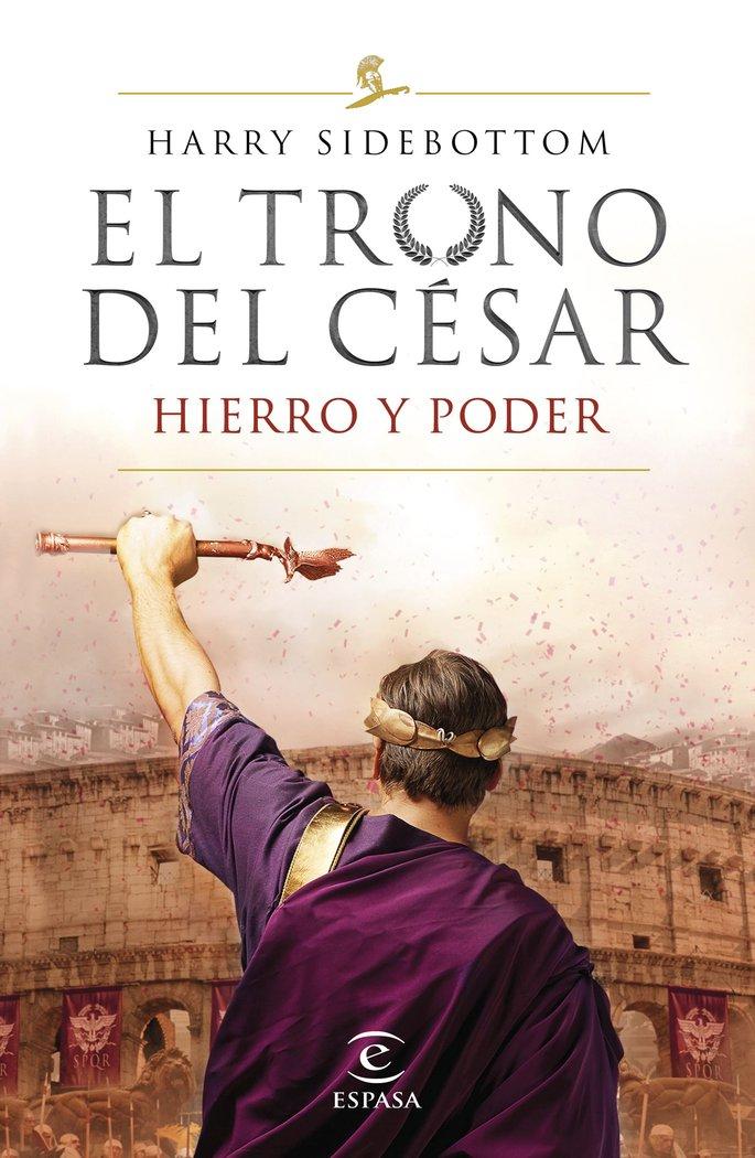 Serie el trono del cesar hierro y poder