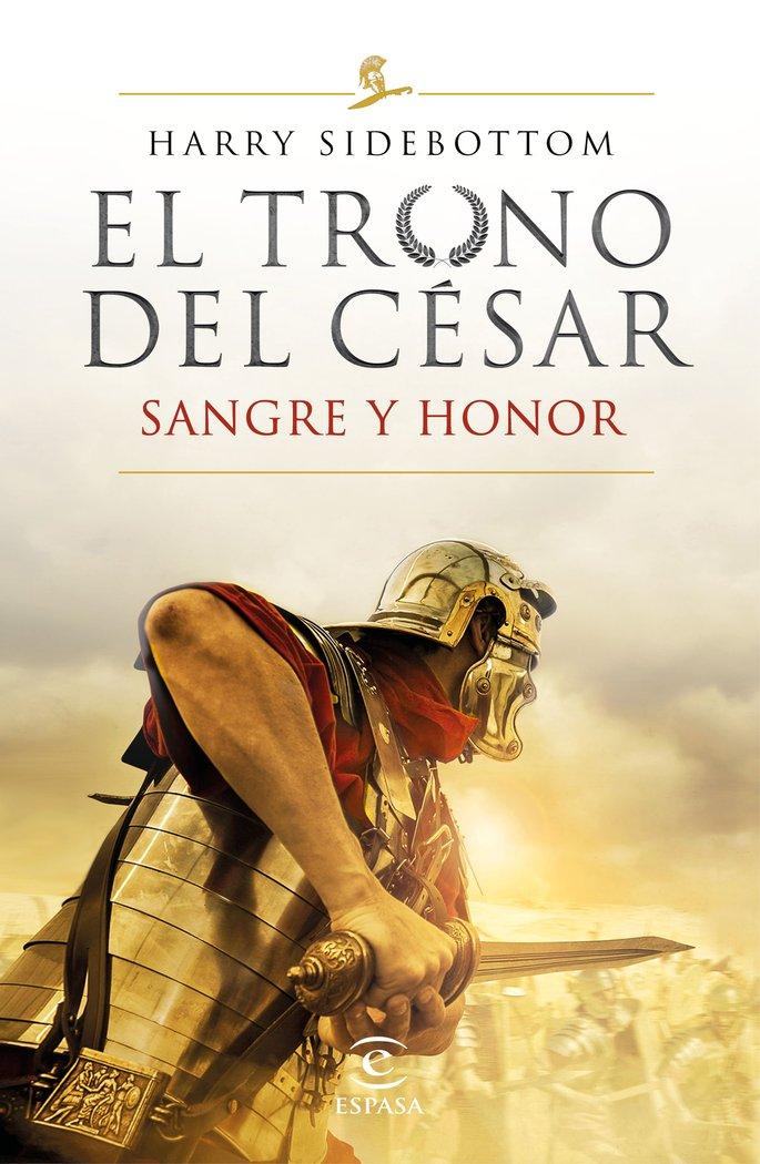 El trono del cesar sangre y honor
