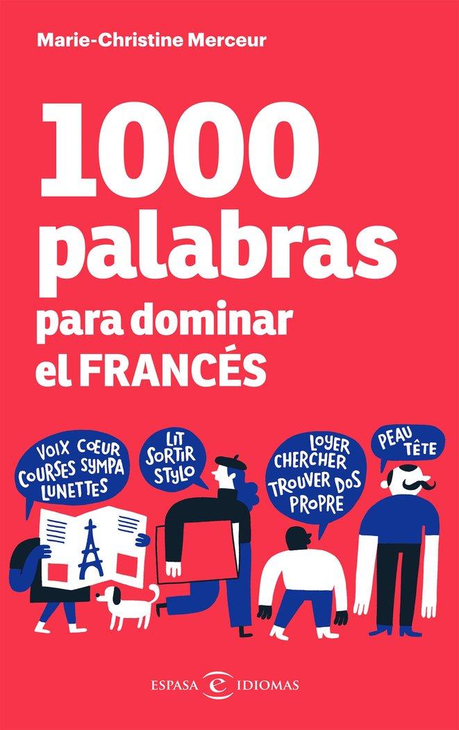 1000 palabras para dominar el frances