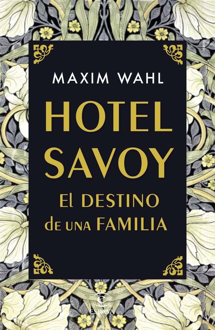 Hotel savoy el destino de una familia