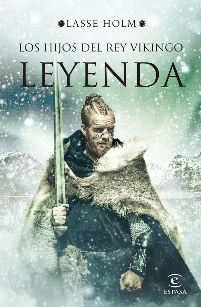 Hijos del rey vikingo leyenda,los
