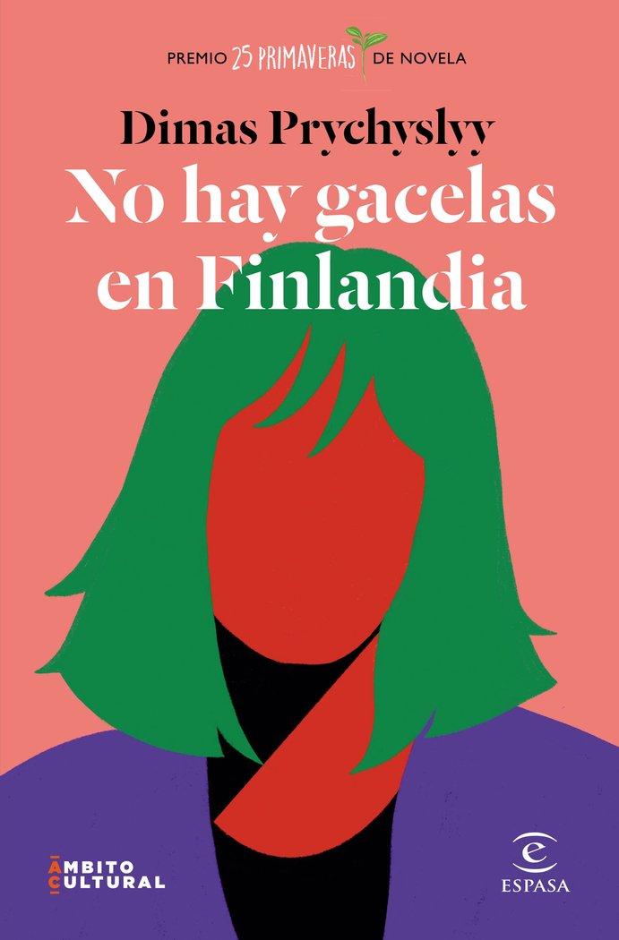 No hay gacelas en finlandia premio 25 primaveras de novela