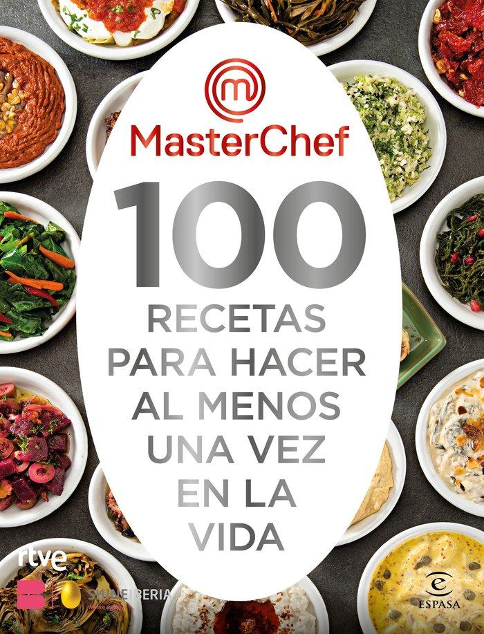 100 recetas para hacer al menos una vez en la vida