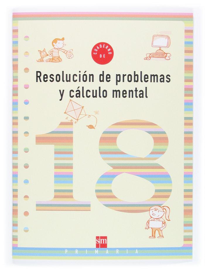 Cuaderno resol.probl.calculo mental 18 6ºep 06