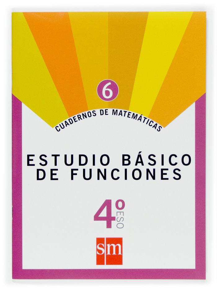 Cuaderno matematicas 6 4ºeso 07 estudio bas.funcio