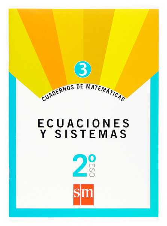 Cuaderno matematicas 3 2ºeso 07 ecuaciones sistema