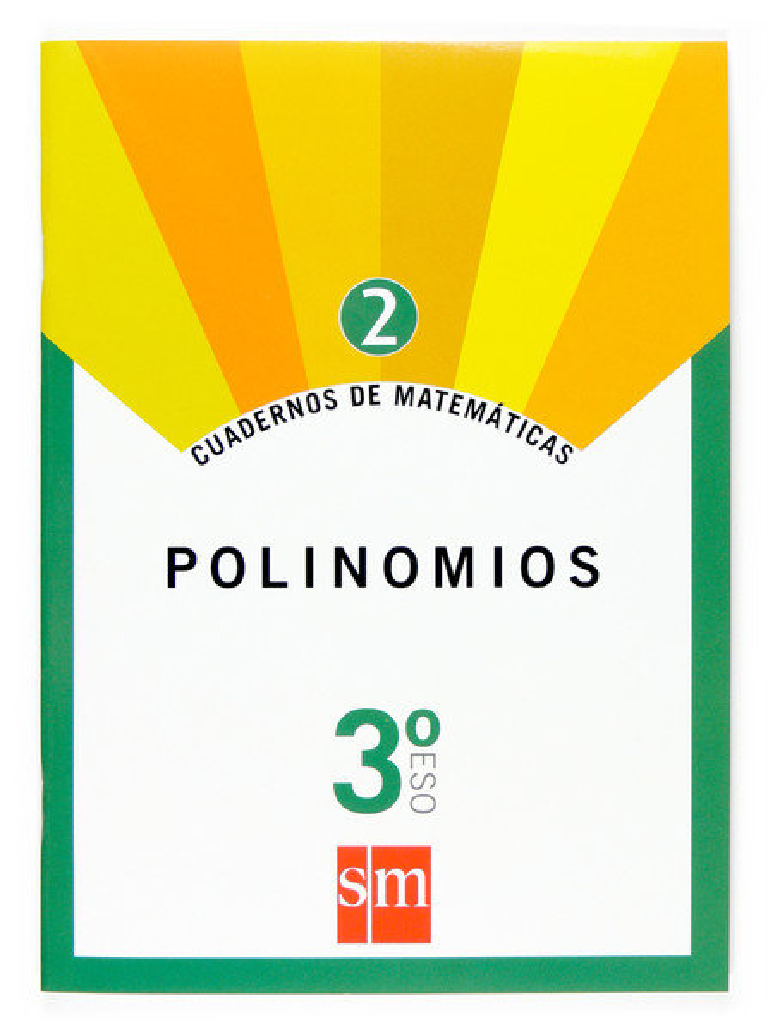 Cuaderno matematicas 2 3ºeso 07 polinomios