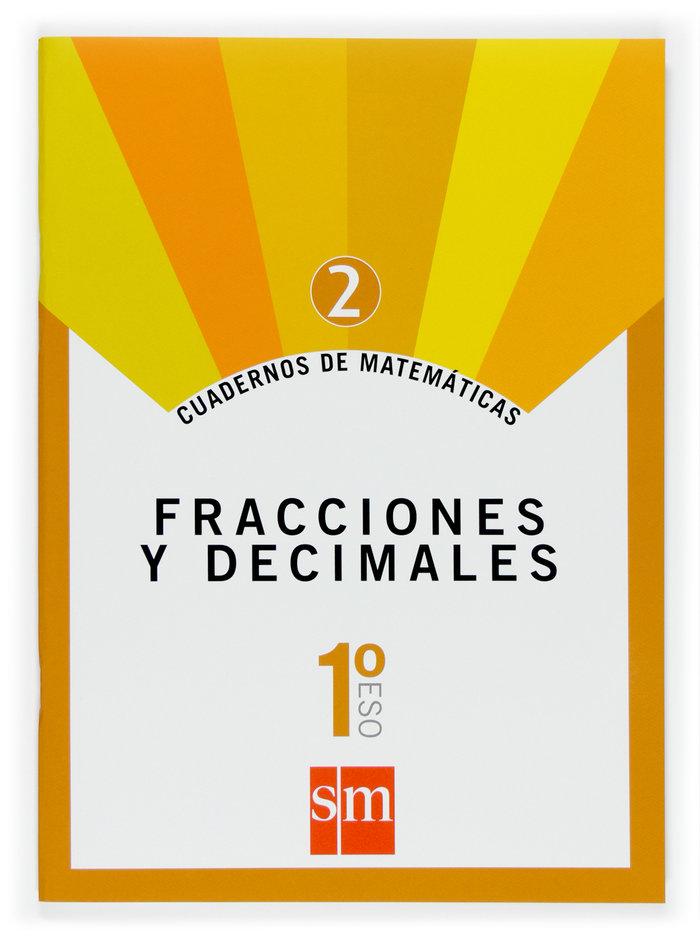 Cuaderno matematicas 2 1ºeso 07 fracciones decimal