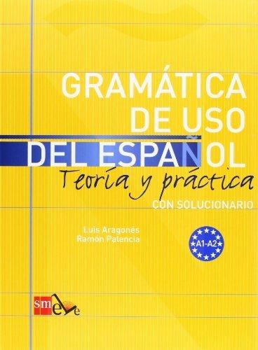 Gramatica uso del español a1-a2 teoria y practica