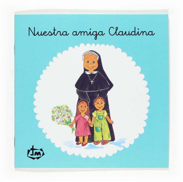 Nuestra amiga claudina. congregacion de jesus-maria
