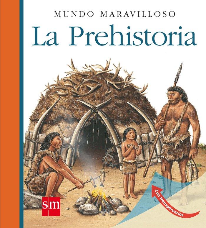 Prehistoria,la m.maravilloso