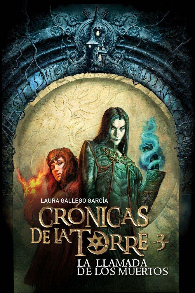 Llamada de los muertos 3 cronicas de la torre