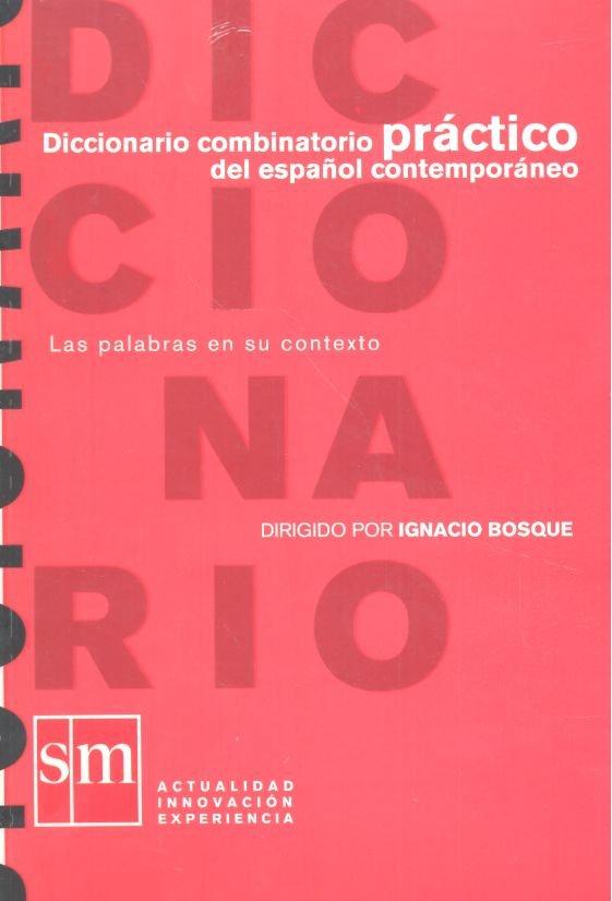 Dic.combinatorio practico del español contemporaneo