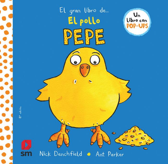 Gran libro del pollo pepe,el