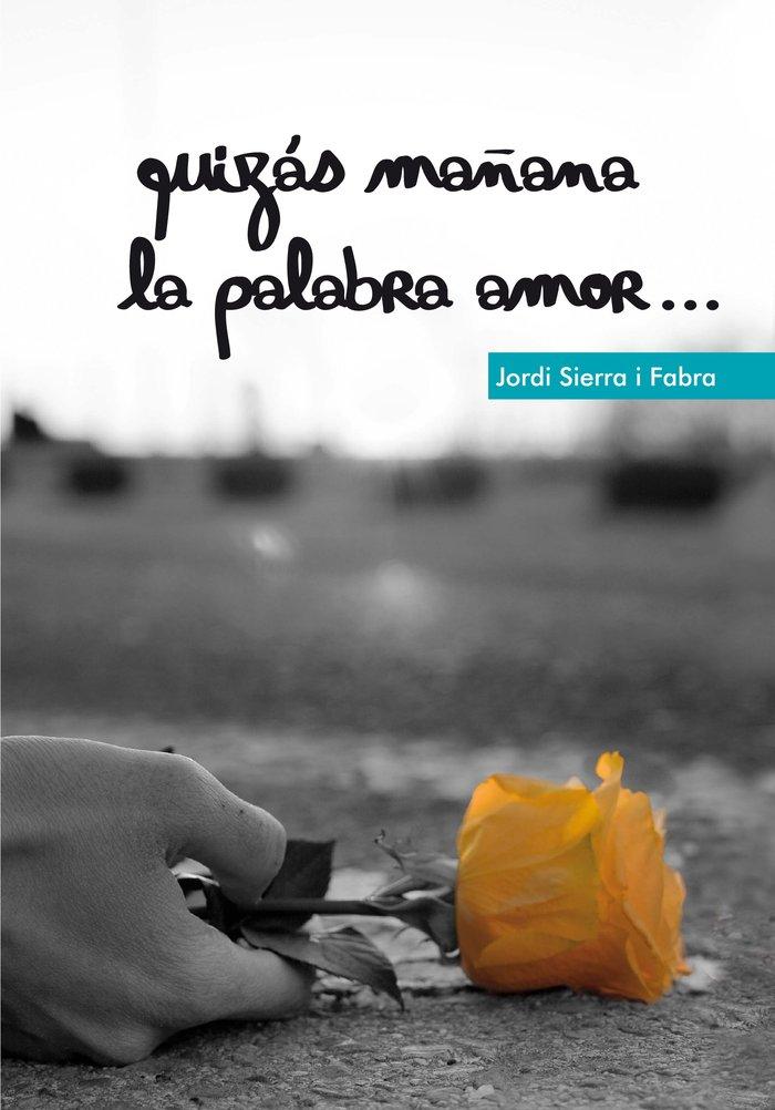 Quizas mañana la palabra amor