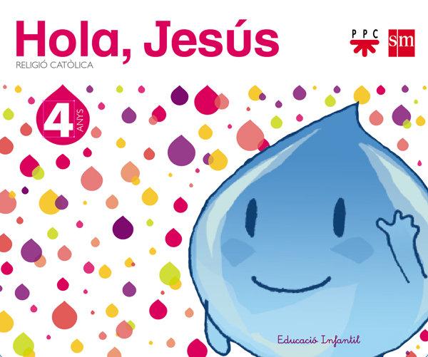 Religio catolica. 4 anys. hola, jesus