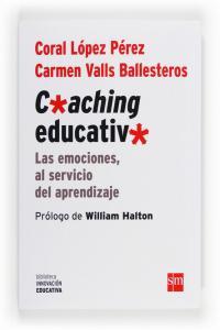 Coaching educativo: emociones al servicio aprendizaje
