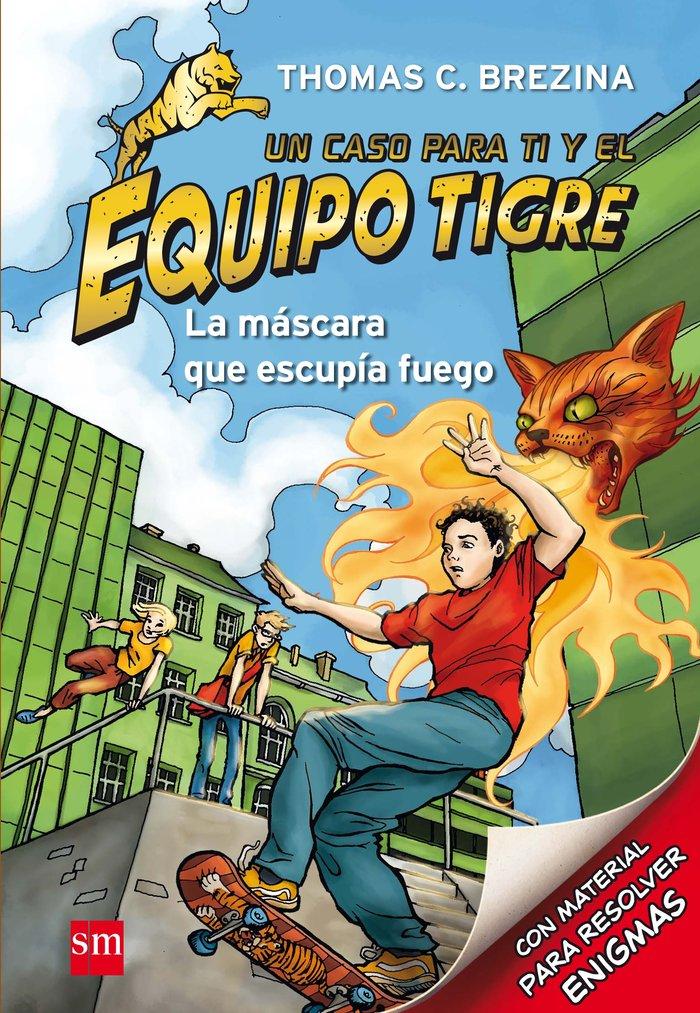 Equipo tigre 02 mascara que escupia fuego