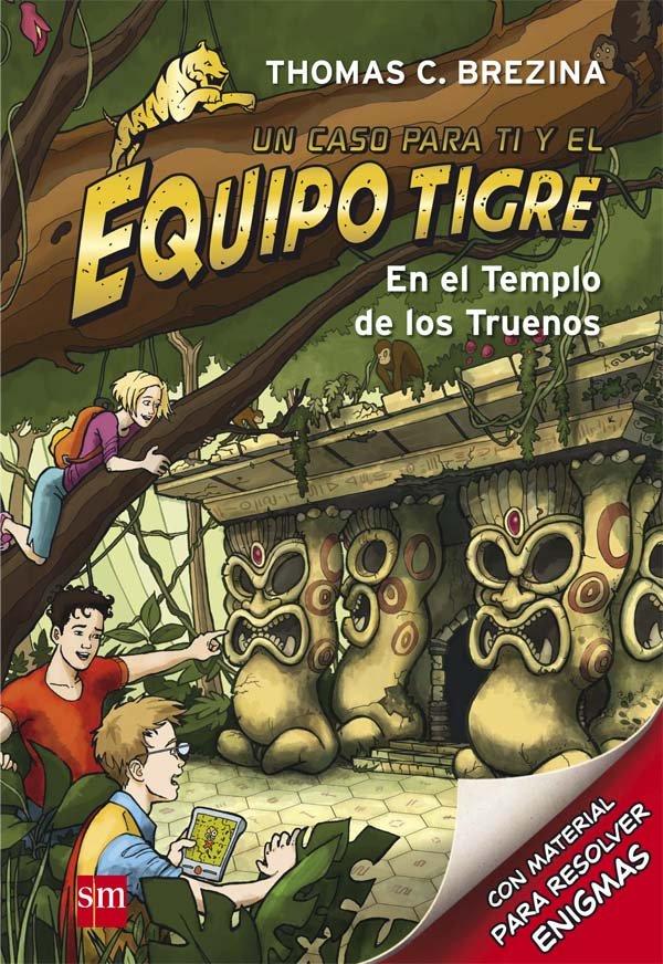 Equipo tigre 01 en el templo de los truenos